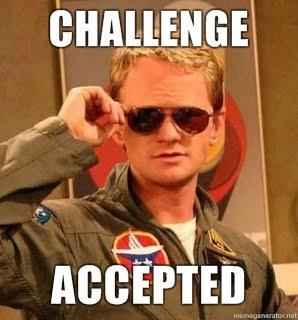 challenge-accepted.jpg.d8bdf63d293047bff4273867d62f7771.jpg