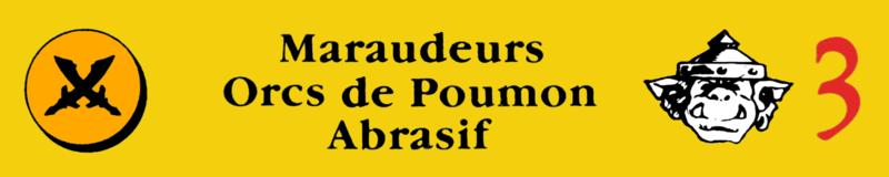 408757570_Etiquette-Orcs-MaraudeursdePoumonAbrasif.thumb.png.588b8c9148221d67cbcd8d19815aeed7.png