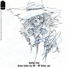 Scarecrow Anthony Jean Croquis Batman RPG Monolith.png