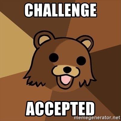 challenge-accepted.jpg.cdc698fe8bee9516a9da33e57a35be41.jpg
